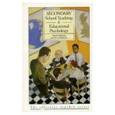 Secondary School Teaching and Educational Psychology