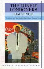 Selvon, S: Lonely Londoners