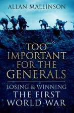 Too Important For The Generals