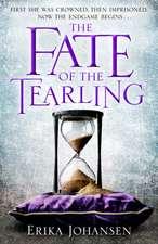 Johansen, E: Fate of the Tearling