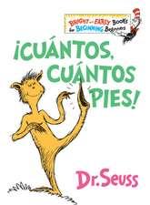 ¡cuántos, Cuántos Pies! (the Foot Book Spanish Edition)