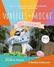 Waffles + Mochi: The Cookbook