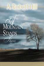 A Mountain Stands There