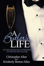 A Butler's Life