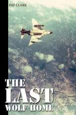 The Last Wolf Home
