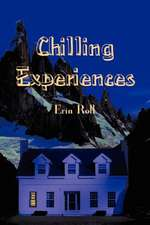 Chilling Experiences