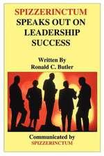 Spizzerinctum Speaks Out on Leadership Success