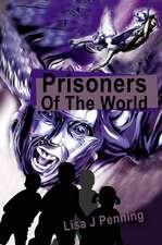 Prisoners of the World