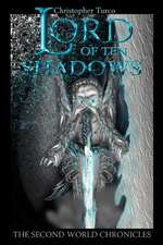 Lord of Ten Shadows