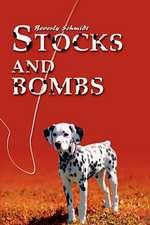 Stocks and Bombs