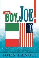 Atta Boy, Joe!