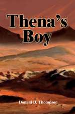 Thena's Boy