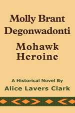 Molly Brant Degonwadonti