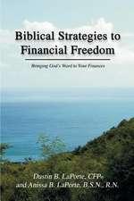 Biblical Strategies to Financial Freedom