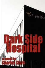 Dark Side Hospital