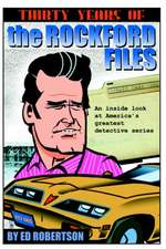 Thirty Years of the Rockford Files