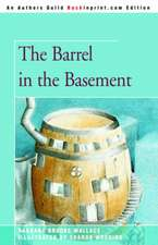 The Barrel in the Basement