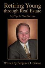 Retiring Young Through Real Estate