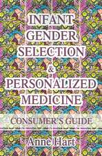 Infant Gender Selection & Personalized Medicine