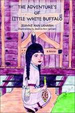The Adventure's of Little White Buffalo