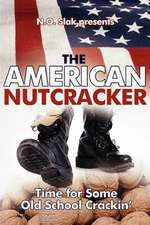 The American Nutcracker