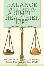 Balance Is the Key to a Simple, Healthier Life
