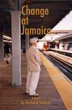 Change at Jamaica
