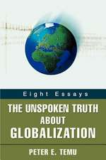 The Unspoken Truth about Globalization