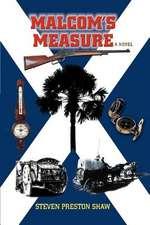 Malcom's Measure