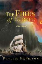 The Fires of Europe