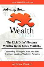 Solving the Wealth Puzzle