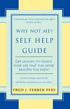 Why Not Me? Self Help Guide