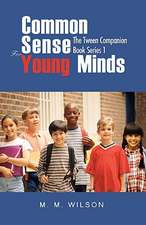 Common Sense for Young Minds