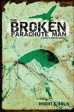The Broken Parachute Man
