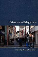 Friends and Magicians
