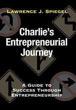 Charlie's Entrepreneurial Journey