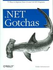 .NET Gotchas