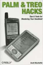 Palm & Treo Hacks:  How to Fix the Most Annoying Things about the Windows OS
