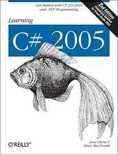 Learning C# 2005 2e