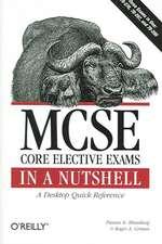 MCSE Core Elective Exams in a Nutshell