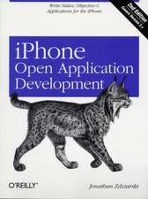 iPhone Open Application Development:  Practical Recipes and Essential Techniques