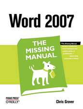 Word 2007: The Missing Manual
