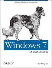 Windows 7:  A Quick, Hands-On Introduction