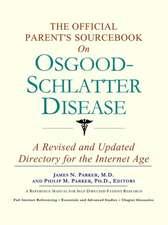 The Official Parent's Sourcebook on Osgood-Schlatter Disease