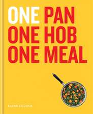 ONE: One Pan, One Hob, One Meal
