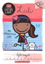 Lulu:  My Glamorous Life