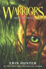 Into the Wild: Warrior Cats vol 1