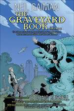 The Graveyard Book Graphic Novel, Volume 2:  Too Tall