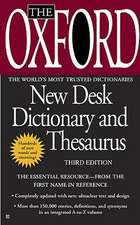 The Oxford American Desk Dictionary and Thesaurus, Third Edition