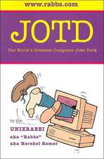 Jotd the World's Greatest Computer Joke Book